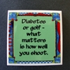 Diabetes or Golf-Its How You Shoot Magnet  Diabetes, Golf, Its How You Shoot Magnet, Medical